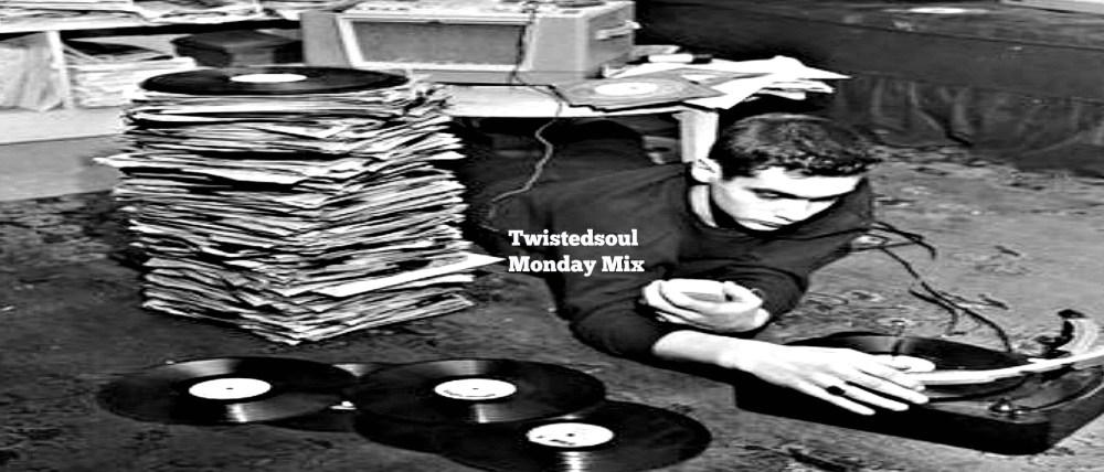 Twistedsoul Monday Mix #34