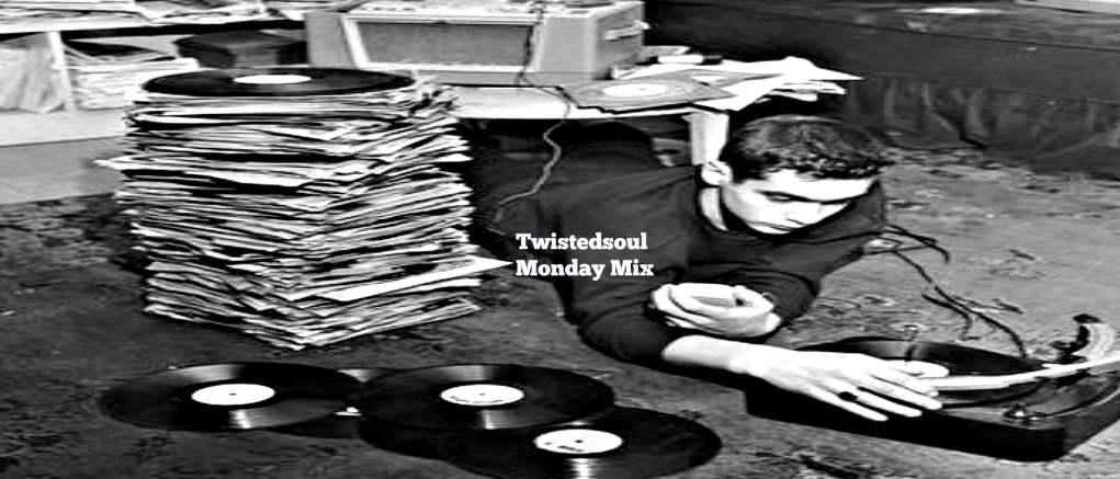 Twistedsoul Monday Mix #26