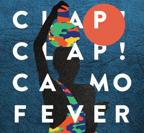 Clap! Clap! - Fever