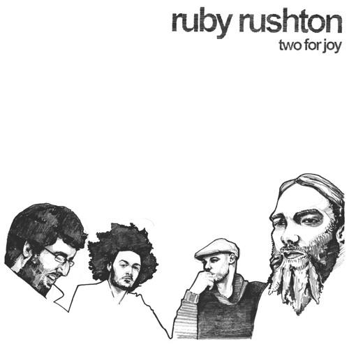 Ruby Rushton - Two For Joy