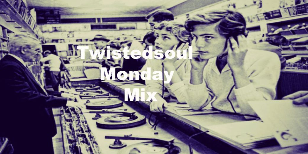 Twistedsoul Monday Mix #30