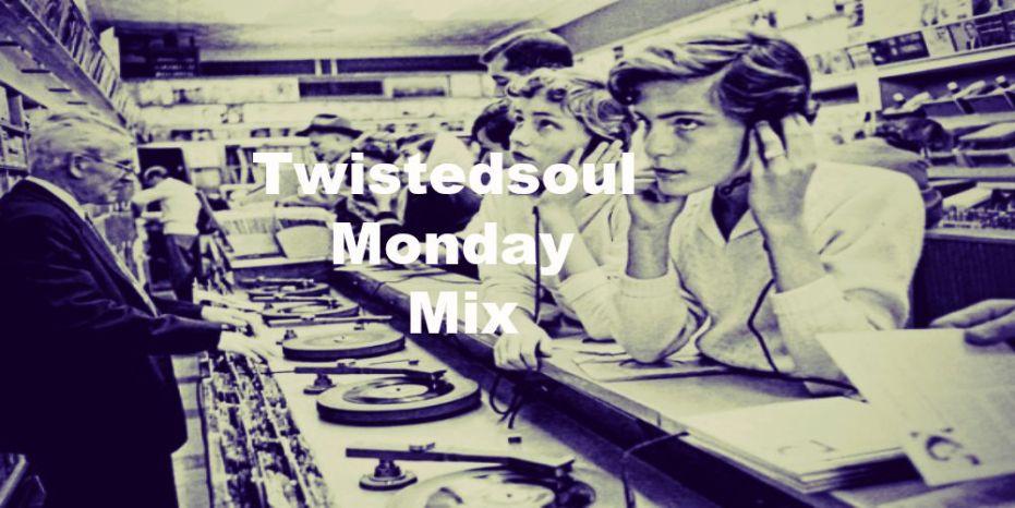 Twistedsoul Monday Mix #36