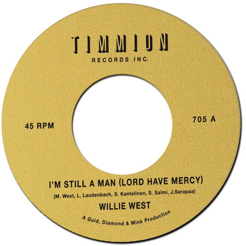 Willie West - I'm Still a Man (Lord Have Mercy)