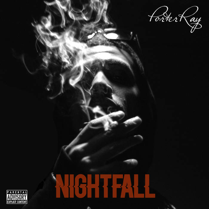Porter Ray - Nightfall EP