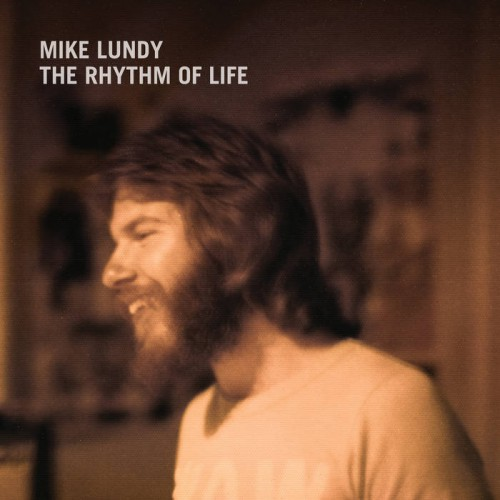 Mike Lundy - The Rhythn Of Life