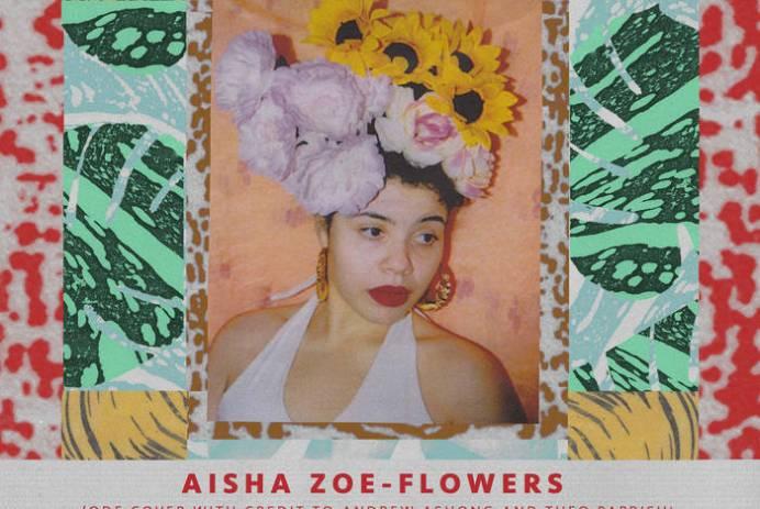 Aisha Zoe - Flowers