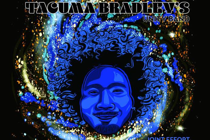 Tacuma Bradley's Unity Band - Joint Effort