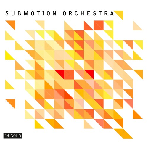 Submotion Orchestra - In Gold (Bastien Keb Remix)
