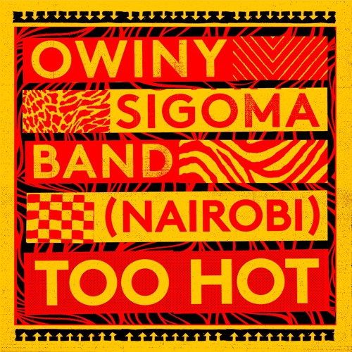 Owiny Sigoma Band - (Nairobi) Too Hot