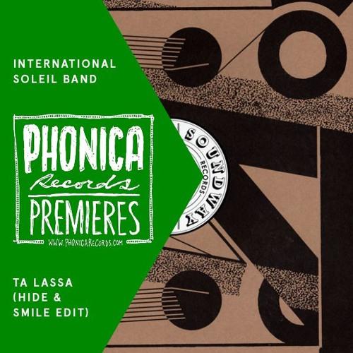 Interntional Soleil Band - Ta Lassa (Hide & Smile Edit)