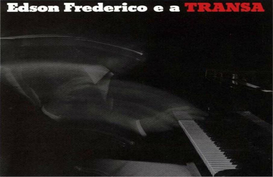 Edson Frederico - Tava Mas Nao Tava / Bobeira