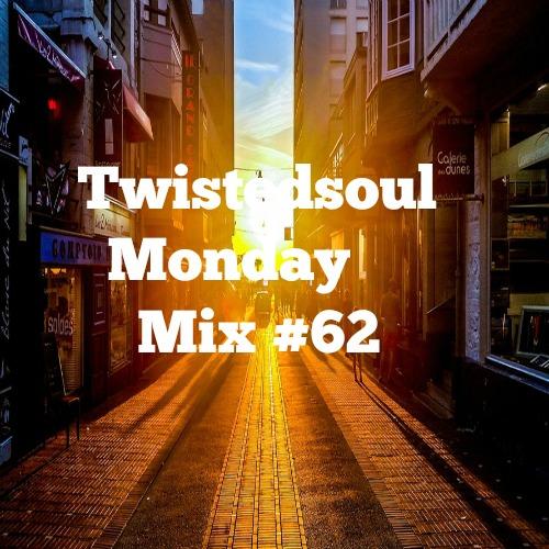 Twistedsoul Monday Mix #62
