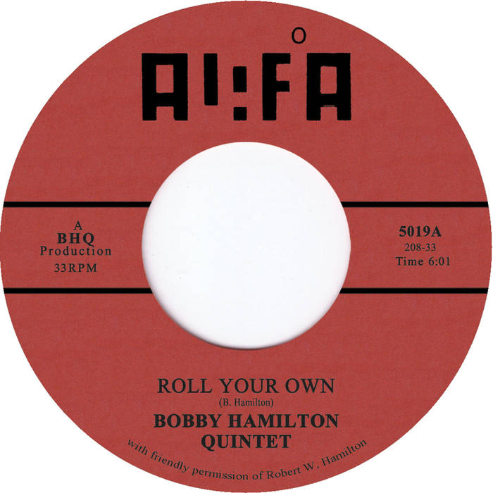 Roll Your Own b/w Pearl (Among The Swine) by The Bobby Hamilton Quintet