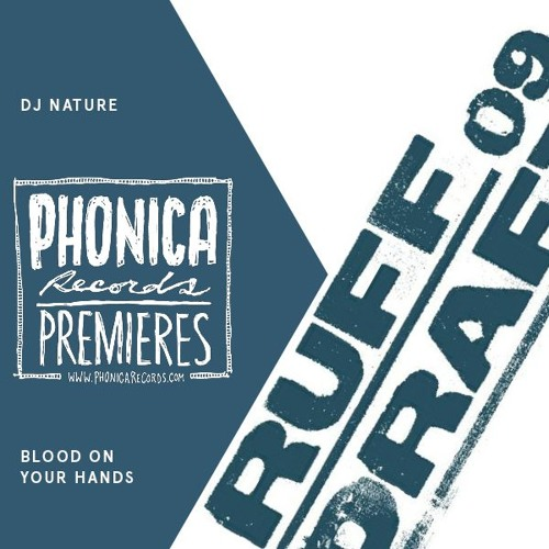 DJ Nature - Blood On Your Hands