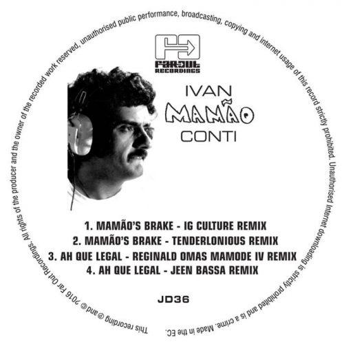 Mamao's Brake/ Ah Que Legal (IG Culture & 22a Remixes) by Ivan Conti