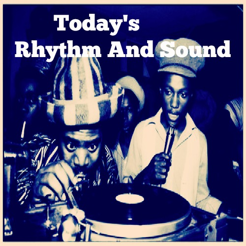 Today's Rhythm And Sound