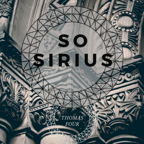 Thomas Four -So Sirius