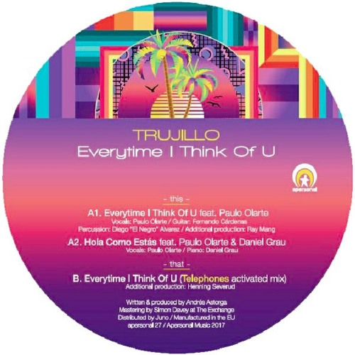 Trujillo - Everytime I Think Of You