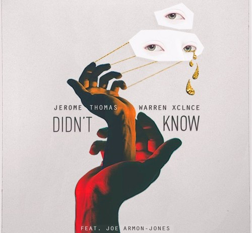 Jerome Thomas & Warren Xclnce feat. Joe Armon Jones - Didn't Know