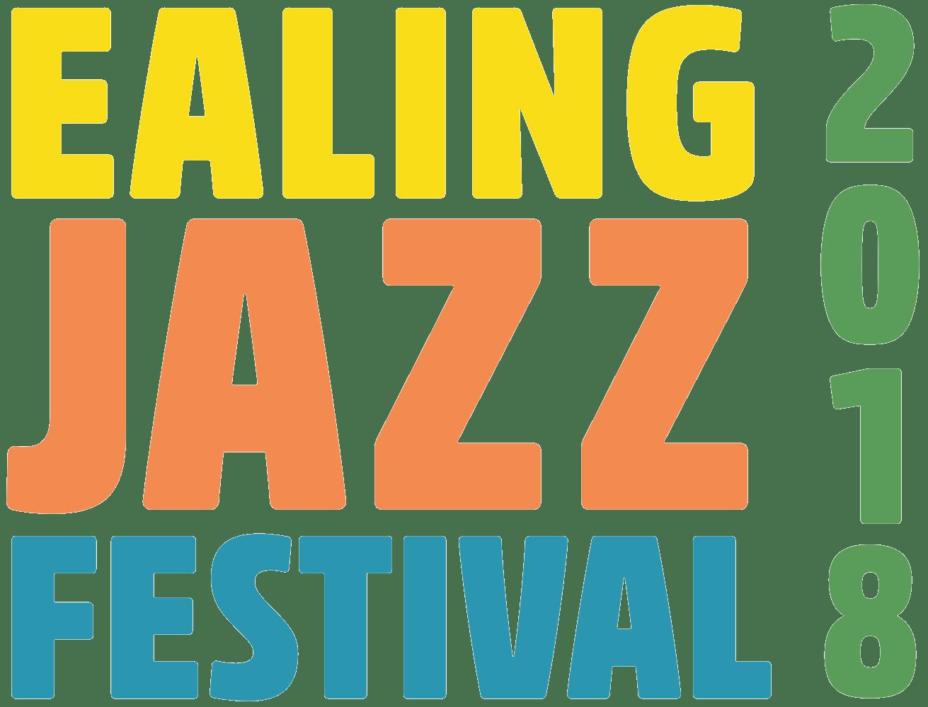 Ealing Jazz Festival 2018!