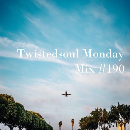 Twistedsoul Monday Mix #190