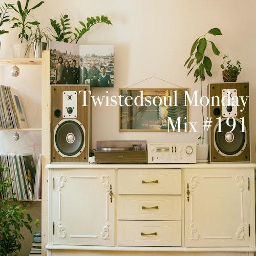 Twistedsoul Monday Mix #191