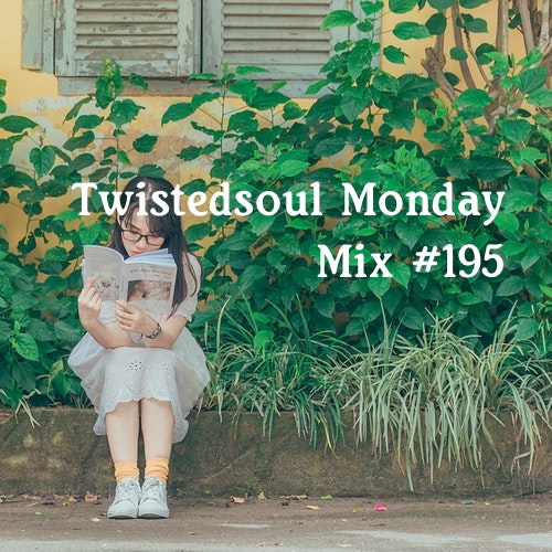 Brand new Twistedsoul Monday Mix.