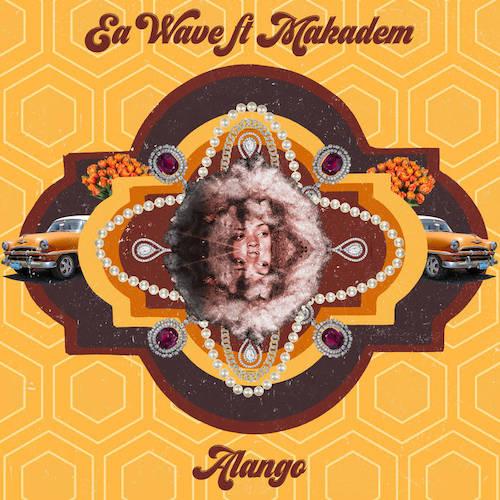 Ea Wave share first single 'Alango' featuring folk singer Makadem.
