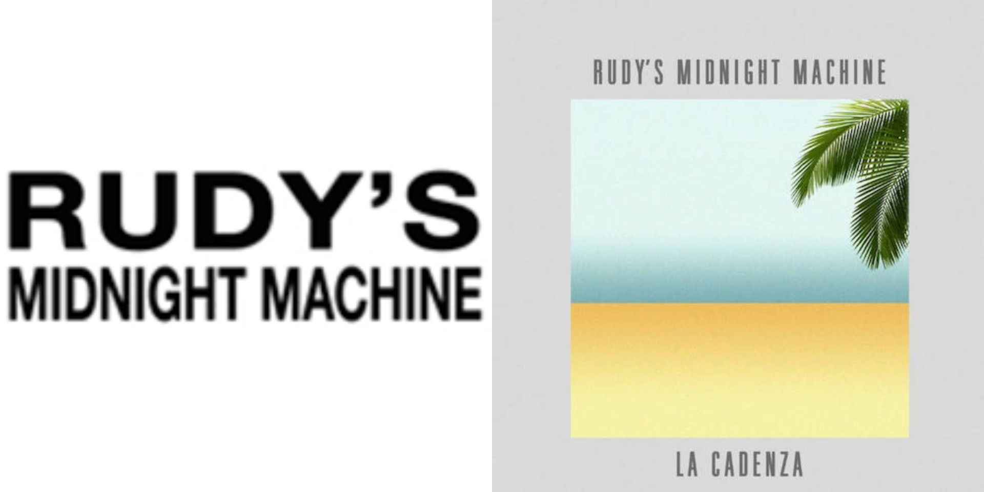 Album: Rudy's Midnight Machine - La Cadenza