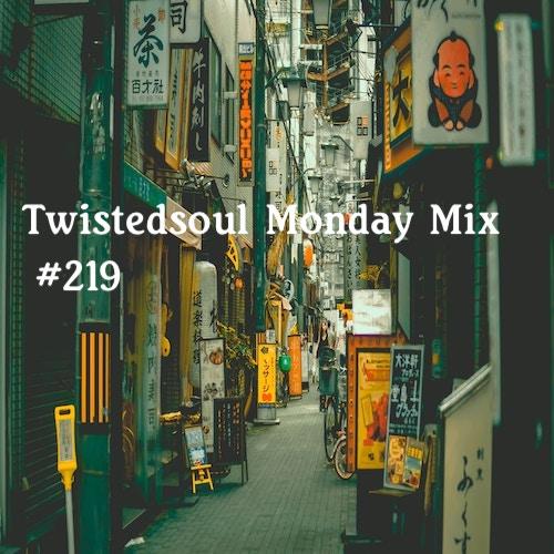 New Monday Mix #219
