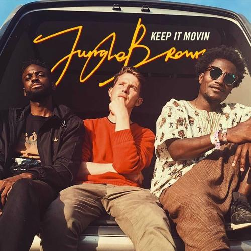 Jungle Brown – Keep It Movin