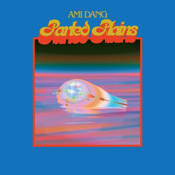 Ami Dang - Parted Plains