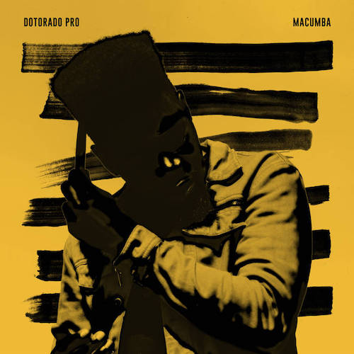 Dotorado Pro returns with Macumba EP.