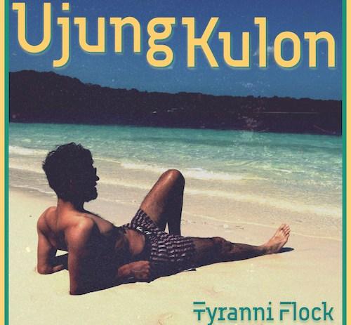 Tyranni Flock share video for new track Ujung Kulon
