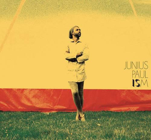 Junius Paul - Ism LP