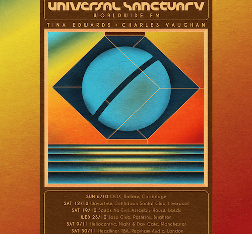Tina Edwards announces her first UK tour and new Worldwide FM Show, 'Universal Sanctuary'.