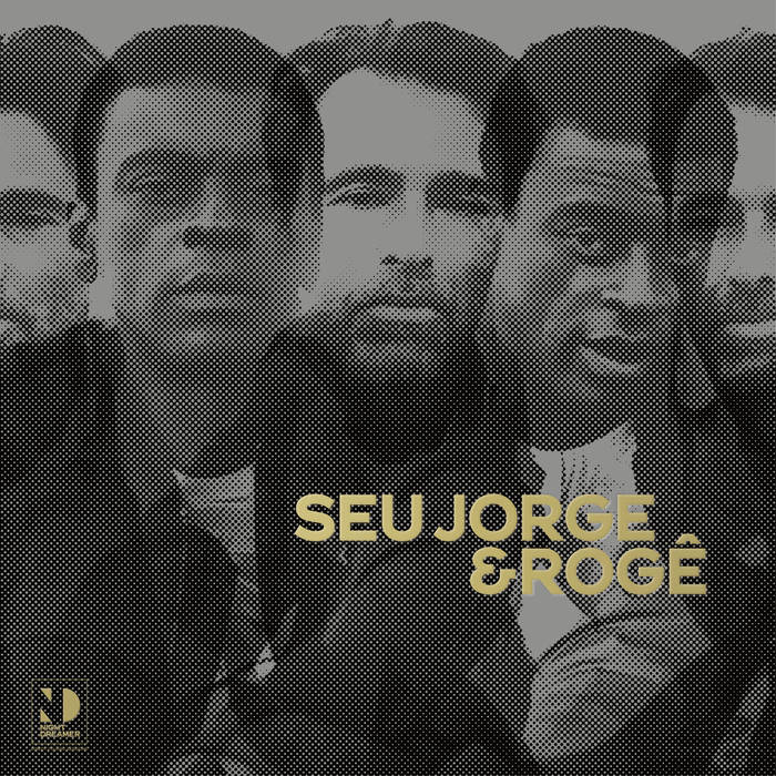 Seu Jorge and Rogê are releasing a new collaborative album as part of Night Dreamer's Direct to Disc Sessions series this February.