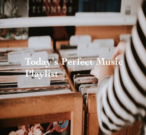 A perfect assortment of tunes for your listening pleasure.