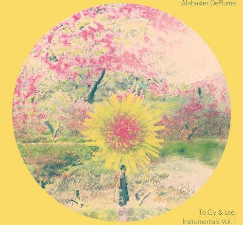 Alabaster DePlume - To Cy & Lee: Instrumentals Vol. 1