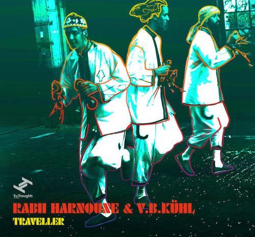 Rabii Harnoune & V.B.Kühl - Traveller (TS Premiere)