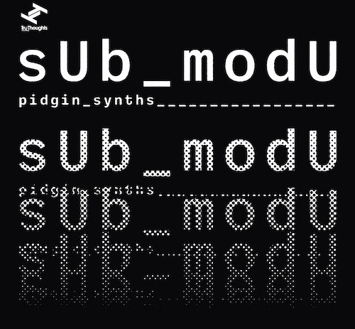 sUb_modU reveals new 4-track EP.