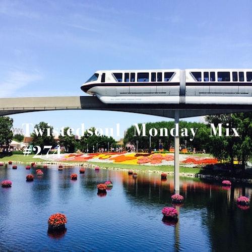 Twistedsoul Monday Mix #274.