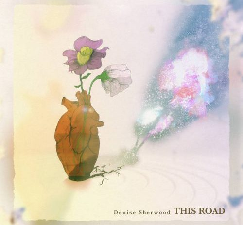 Denise Sherwood to release debut album, This Road.