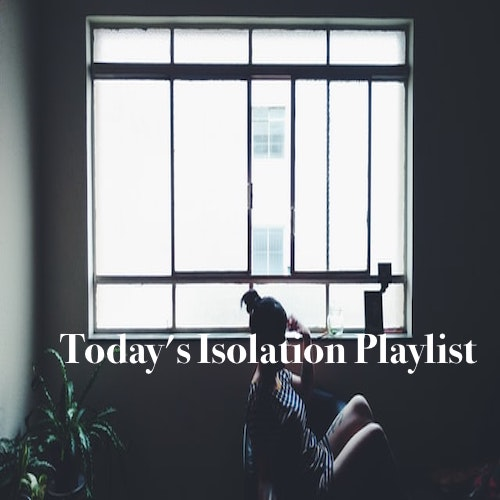 Twistedsoul Self-Isolation Playlists.