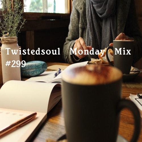 New Twistedsoul Monday Mixtape!
