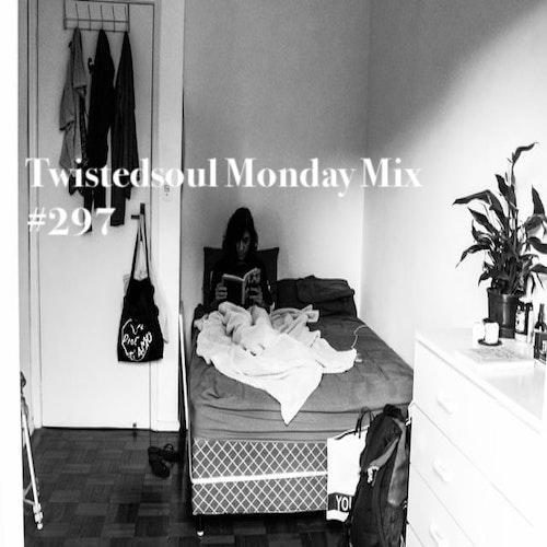 Twistedsoul Monday Mix #297.
