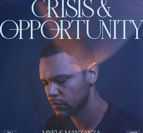 Crisis & Opportunity Vol. 1 - London