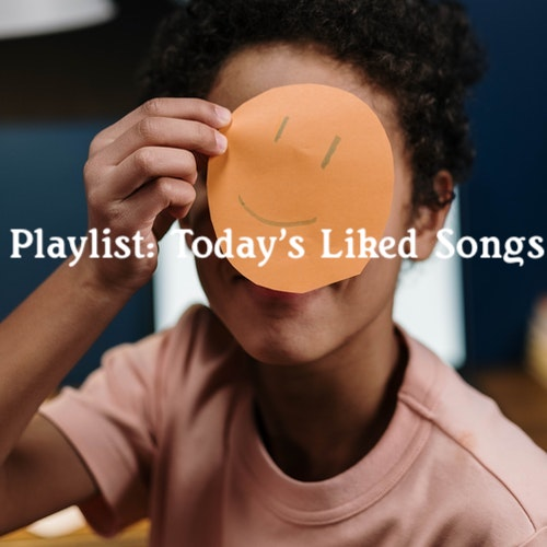 Playlist: Today's Liked Songs