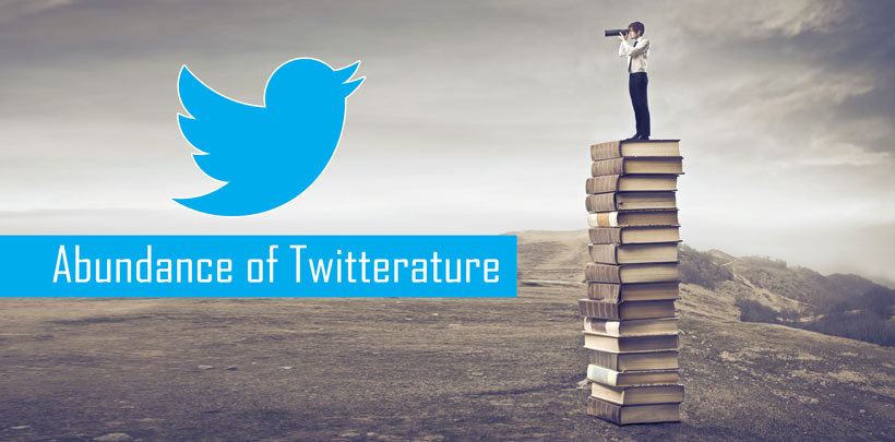 An Abundance of Twitterature