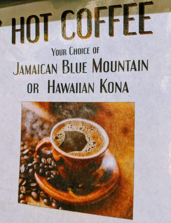 Hot Coffee Your Choice of Jamaican Blue Mountain or Hawaiian Kona
